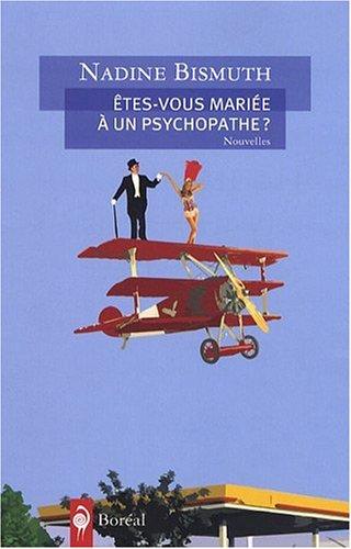 Etes-vous mariée à un psychopathe ? (French Edition): Nadine Bismuth