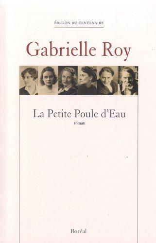 Petite poule d'eau (La): Roy, Gabrielle
