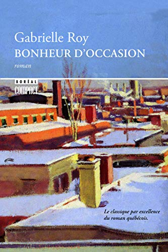 9782764606995: Bonheur d'occasion (French Edition)