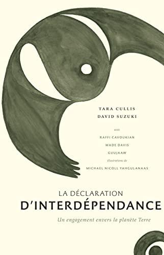 9782764620243: La Déclaration d'interdépendance