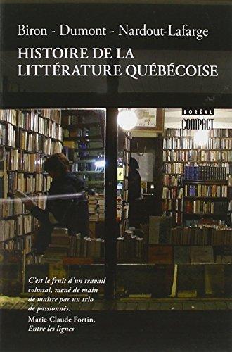 HISTOIRE DE LA LITTERATURE QUEBECOISE: BIRON DUMONT