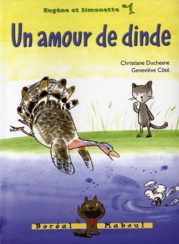 9782764620472: Un Amour de Dinde. Eugène et Simonette Vol 1