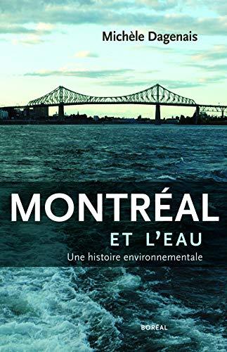 Montreal et l'Eau: Dagenais Michele