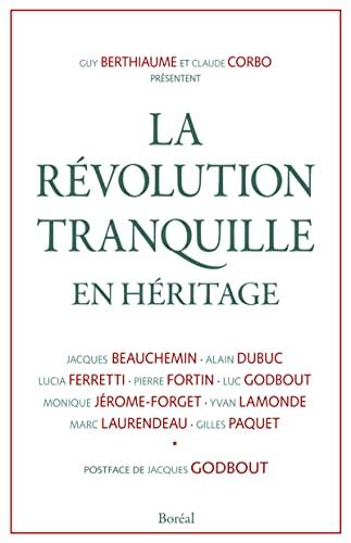 Révolution tranquille en héritage (La): Collectif
