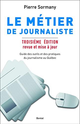 9782764621387: le metier de journaliste