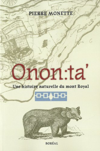 onon : ta' une histoire naturelle du mont-royal: n/a