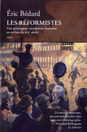 Réformistes (Les): B�dard, �ric