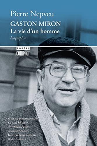 9782764622353: Gaston Miron : La vie d'un homme