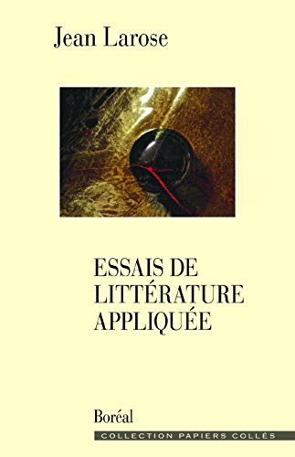 9782764623565: Essais de Litterature Appliquee