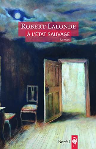 9782764623763: A l'état sauvage