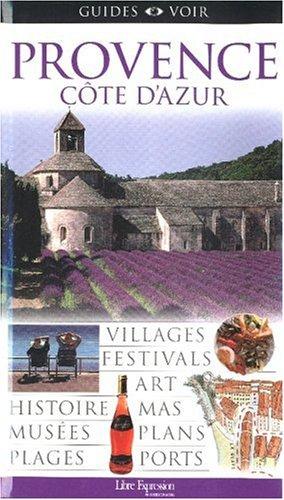 Provence cote d'azur guides voir: Collectif