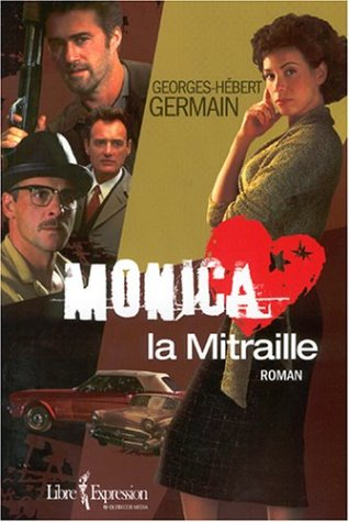 9782764801277: Monica La Mitraille