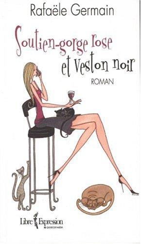 9782764801437: Soutien-Gorge Rose et Veston Noir