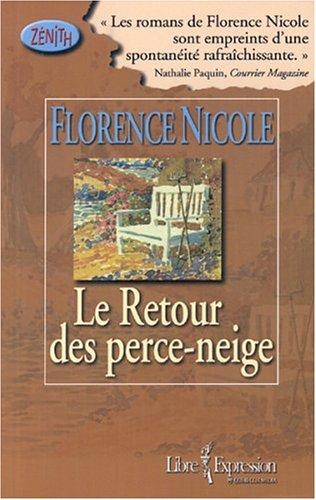 Le retour des perce-neige: Nicole, Florence
