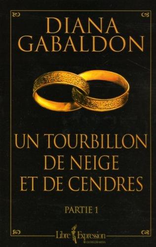 Un Tourbillon de Neige et de Cendres: Diana Gabaldon