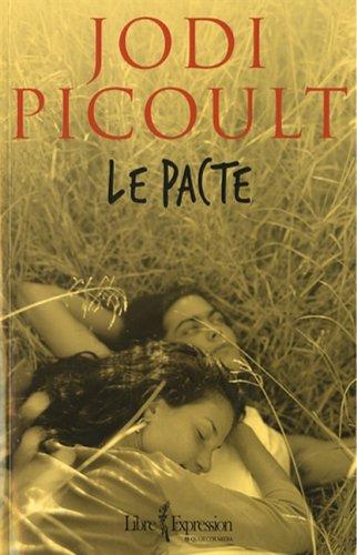 Le Pacte: Picoult, Jodi