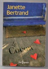 Le Cocon: Bertrand, Janette