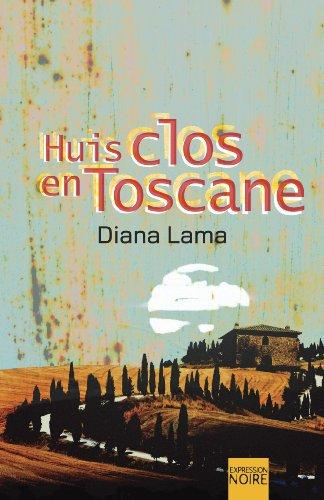 9782764804865: Huis Clos En Toscane: Roman