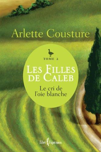 Les Filles de Caleb - Tome 2: Cousture, Arlette