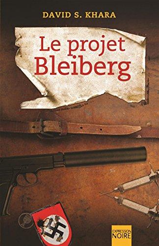 9782764805756: Le Projet Bleiberg