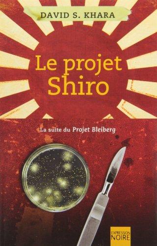 9782764805763: Le Projet Shiro