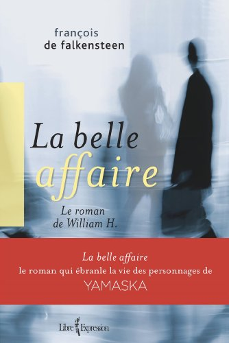 La Belle Affaire: De Falkensteen, François