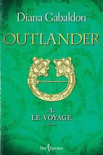 9782764809693: Outlander T.03 Le voyage