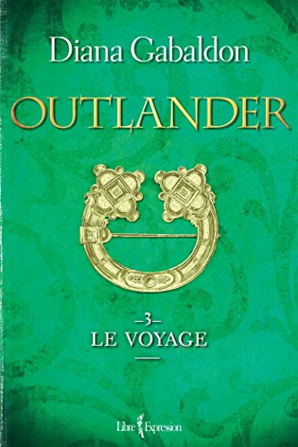 9782764809693: Outlander V. 03 le Voyage
