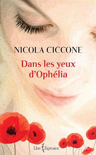 Dans les Yeux d'Ophelia: Ciccone Nicola
