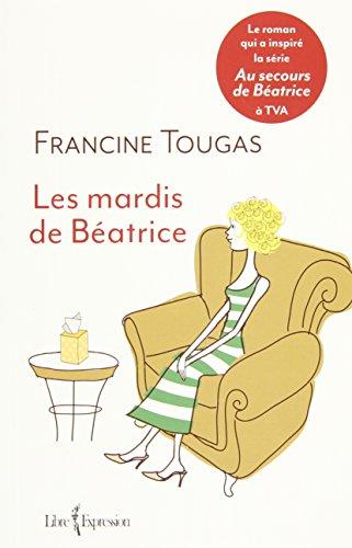 9782764810859: Les Mardis de Beatrice