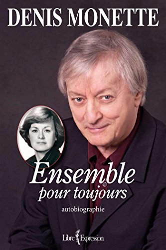 9782764811238: Ensemble pour Toujours