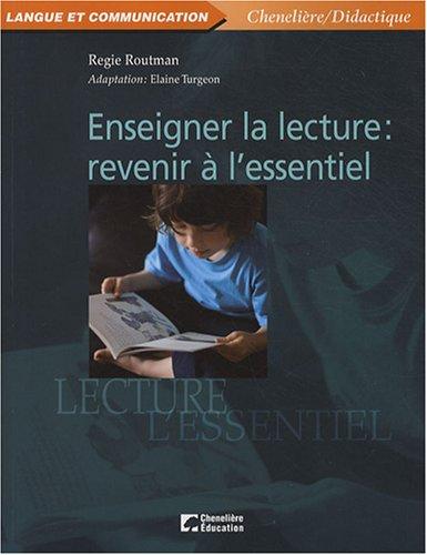 9782765011293: Enseigner la lecture : revenir � l'essentiel