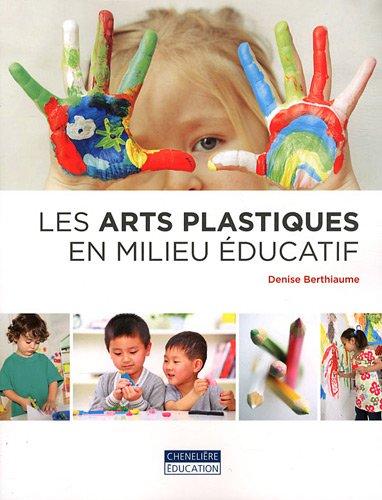 l'expression plastique chez l'enfant: Denise Berthiaume