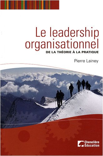 9782765018261: Le leadership organisationnel : De la théorie à la pratique