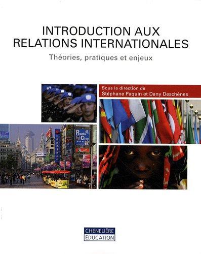 9782765018544: Introduction aux relations internationales : Théories, pratiques et enjeux