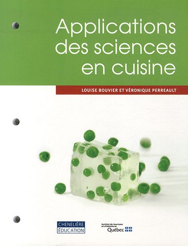 APPLICATIONS DES SCIENCES EN CUISINE: BOUVIER PERREAULT