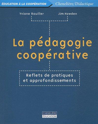 9782765024835: La pédagogie coopérative : Reflets de pratiques et approfondissements