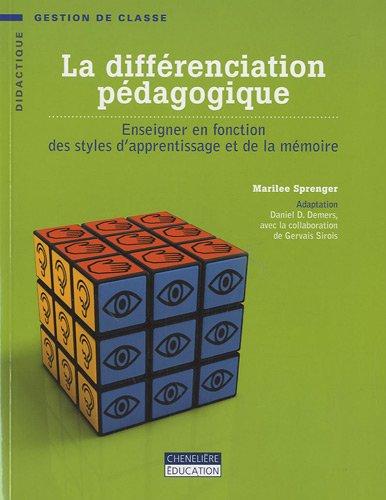 9782765026792: La différenciation pédagogique : Enseigner en fonction des styles d'apprentissage et de la mémoire