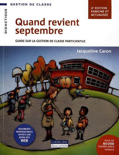 9782765033615: Quand revient septembre : Guide sur la gestion de classe participative