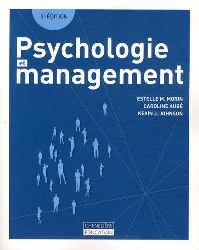 Psychologie et management: Morin Estelle M. A