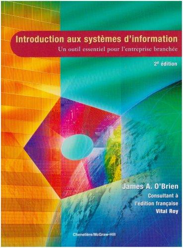 9782765101024: Introduction aux systèmes d'information : un outil essentiel pour l'entreprise branchée