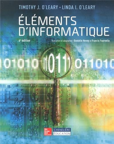 ELEMENTS D INFORMATIQUE: LEARY 6E ED 2013