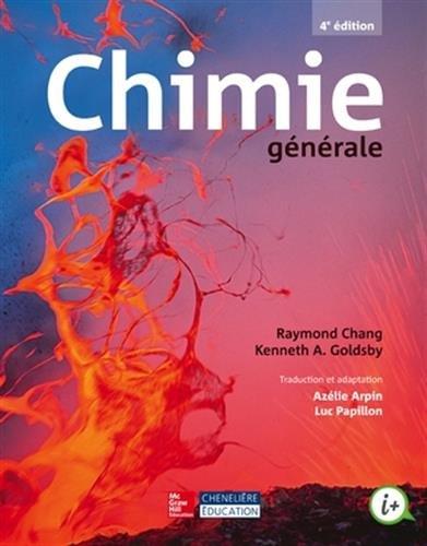 9782765106760: Chimie générale : Avec un manuel et un recueil de solutions