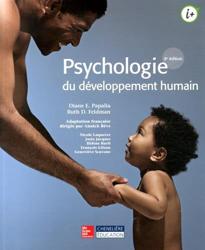 PSYCHOLOGIE DU DEVELOPPEMENT HUMAIN: PAPALIA 8E ED 2014