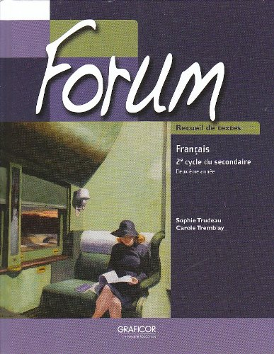 Forum Recueil de textes; 2e cycle du: Sophie Trudeau, Carole