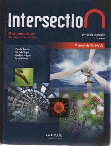 Intersection Mathematique Sciences Naturelles 2e Cycle Du: Claude Boucher, Michel