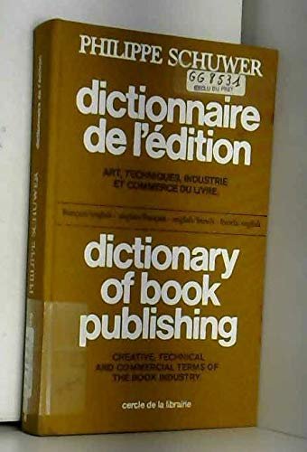 Dictionary of Book Publishing: Creative, Technical and Commercial Terms of the Book Industry