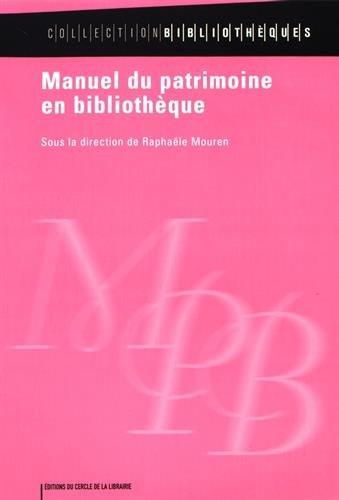 9782765409496: Manuel du patrimoine en bibliotheque