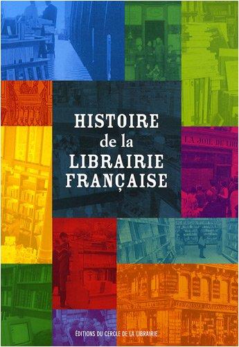 9782765409663: Histoire de la librairie française