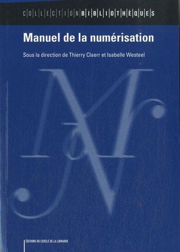 9782765409830: Manuel de la numérisation